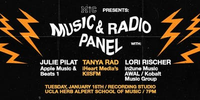 MUSIC & RADIO Panel Presented BY MIC AT UCLA
