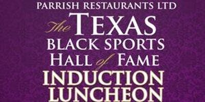 2019 Texas Black Sports Hall of Fame Induction Luncheon