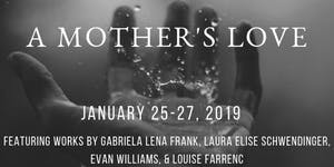 CCE 2018-19 January 2019 Series: A Mother's Love