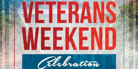 Veterans Weekend Celebration tickets