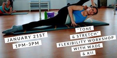 Tone & Stretch Flexibility Training