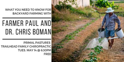 Backyard Farming with Primal Pastures Farmer Paul