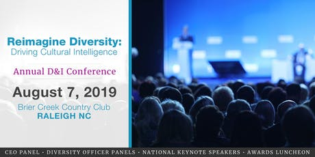 2019 D&I Conference: Reimagine Diversity: Driving Cultural Intelligence tickets
