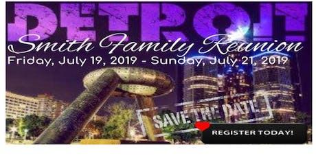 Smith Family Reunion 2019 tickets