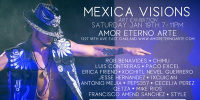 Mexica Visions Art Exhibition At Amor Eterno Arte