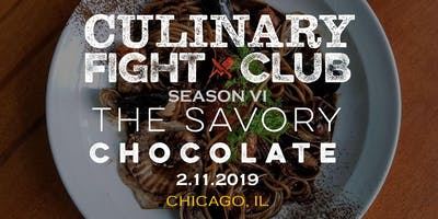 Culinary Fight Club - Chicago: The Savory Chocolate