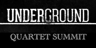 UNDERGROUND Quartet Summit w/Lisa Knowles-Smith
