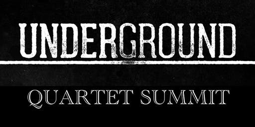 UNDERGROUND Quartet Summit w/Lisa Knowles-Smith