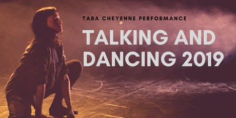Talking and Dancing - Fall 2019 tickets