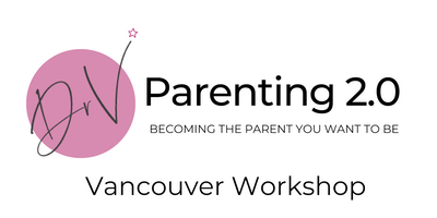 Parenting 2.0 Workshop: Becoming The Parent You Want To Be