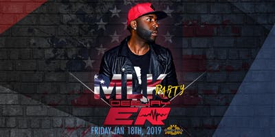 MLK Weekend Party with DeeJay ER