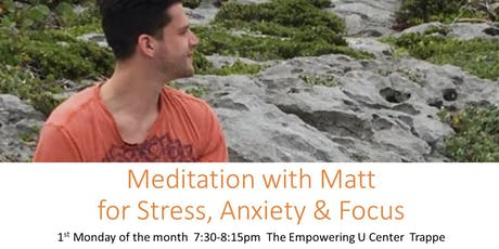 Meditation with Matt for Anxiety, Stress & Focus tickets