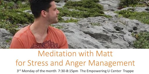 Meditation with Matt for Anger & Stress Management for Teens & Adults