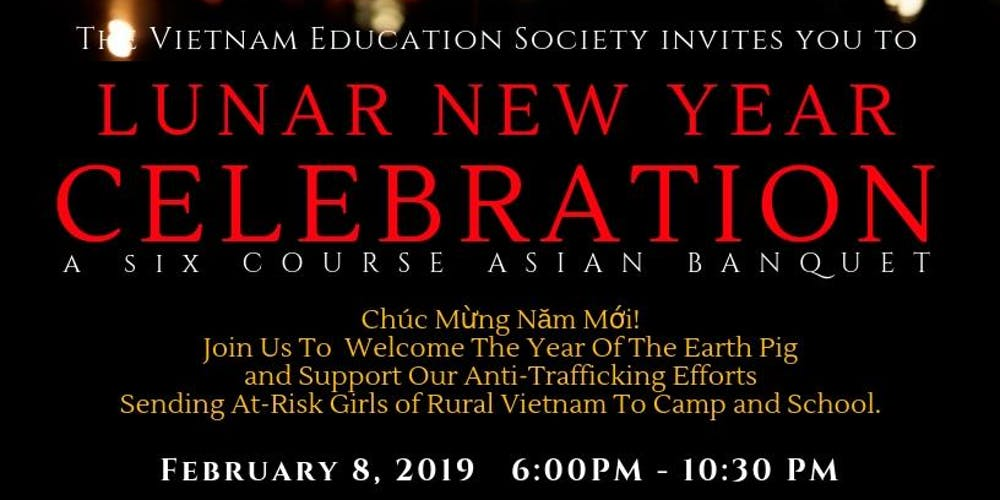 Lunar New Year Fundraiser For Vietnam Education Society Feb 8 2019