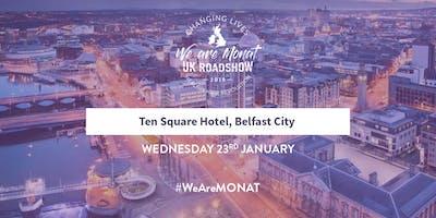 MONAT UK Roadshow - Belfast