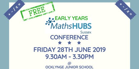 Sussex Maths Hub Early Years Conference 2019 tickets
