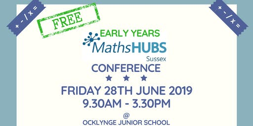 Sussex Maths Hub Early Years Conference 2019