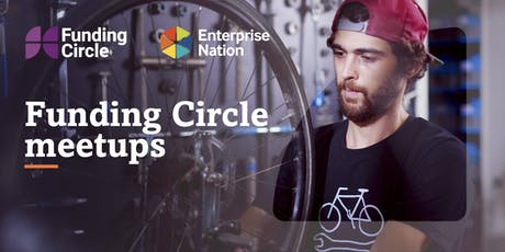 Funding Circle growth meetups: Meet experts & like minded entrepreneurs tickets