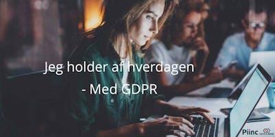 Jeg holder af hverdagen - med GDPR (Århus)