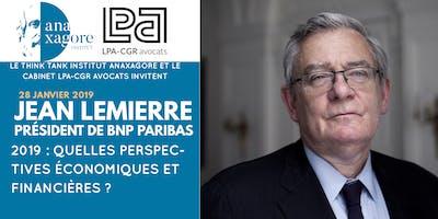 ☕Petit-Déjeuner - 2019 : Quelles perspectives économiques et financières ? Avec Jean LEMIERRE - Président BNP Paribas