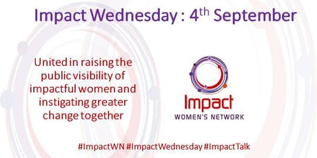 Impact Wednesday: 4th September tickets