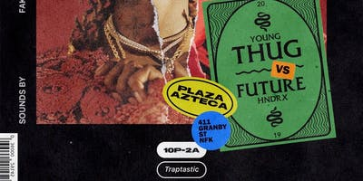 Thugger Versus Future Party