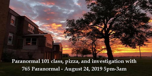 101 Class & Public Investigation with 765 Paranormal