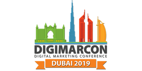 DigiMarCon Dubai 2019 - Digital Marketing Conference tickets