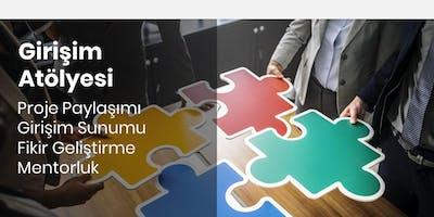 Girişim Atölyesi | Değerlendirme (GH İstanbul