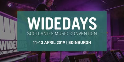 Wide Days 2019 - Scotland's Music Convention