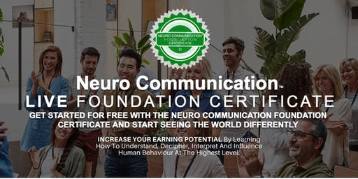 FREE Neuro Communication LIVE Foundation Certificate for Coaches, Trainers & Consultants