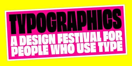 Typographics Conference 2019