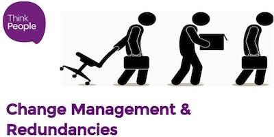 Change Management & Redundancies