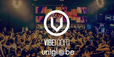 Every Thursday | VibeRoom | Lista UNIGLOBE |✆ 347 0789654