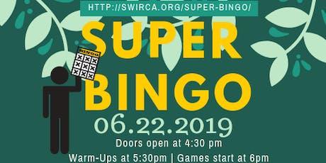 SWIRCA Super Bingo tickets