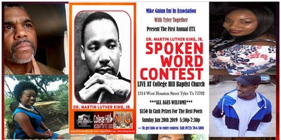 The First Annual MLK Spokenword Competition (East Texas Edition)