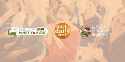 You Are What You Eat: CACFP Meal Pattern Training (Feb. 2019 Nashville)