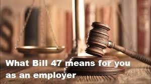 Bill 47 - What it means for you as an employe