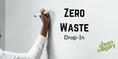 Zero Waste Drop-In Session