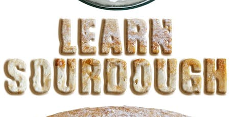 Learn Sourdough in your Kitchen (Best value sourdough event on Eventbrite) tickets