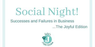 Successes and Failures...The Joyful Edition