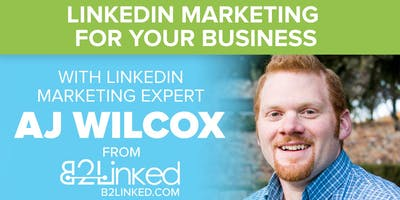 LinkedIn Marketing for your Business