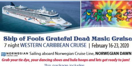 Ship of Fools Grateful Dead Tribute Cruise tickets
