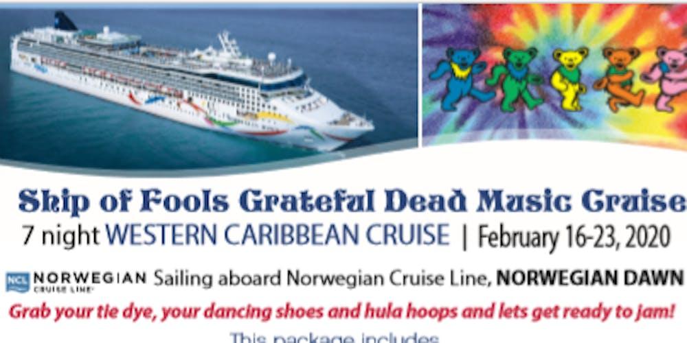 Grateful Dead February 2020 Calendar Ship of Fools Grateful Dead Tribute Cruise Tickets, Sun, Feb 16