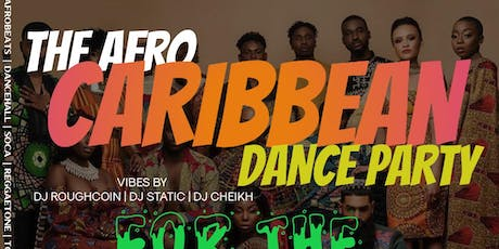 Christmas Eve Afro-Caribbean Dance Party ( For The Culture )  tickets
