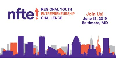 NFTE Baltimore Metro Regional Challenge - The Road to Nationals 2019