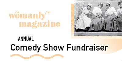 Womanly Magazine Annual Comedy Show Fundraiser