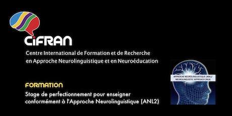 ANL2- Québec - Stage de perfectionnement pour enseigner conformément à l'Approche Neurolinguistique billets