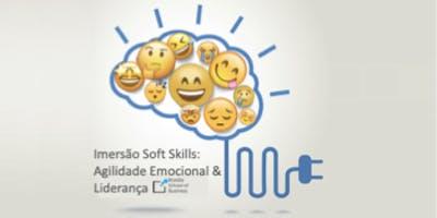 Imersão Soft Skills: Agilidade Emocional & Liderança
