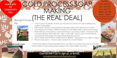 Cold Process  Soap Making (The REAL DEAL)- Sat  Jan  26  from 1pm to 3pm.